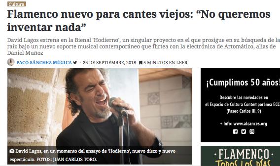 Flamenco nuevo para cantes viejos. David Lagos estrena en la Bienal 'Hodierno'