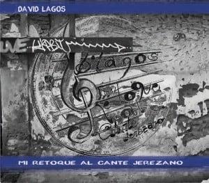 Disco Mi Retoque al Cante Jerezano 2014